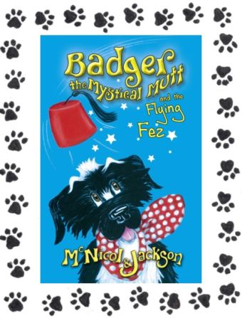 Cover of Book 6 - Badger the Mystical Mutt and the Flying Fez