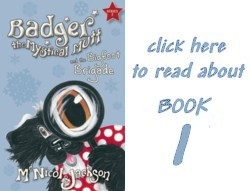 Read about book 1: Badger the Mystical Mutt and the Bigfoot Brigade
